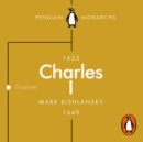 Charles I (Penguin Monarchs) : An Abbreviated Life - eAudiobook
