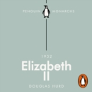 Elizabeth II (Penguin Monarchs) : The Steadfast - eAudiobook