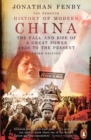 The Penguin History of Modern China : The Fall and Rise of a Great Power, 1850 to the Present, Third Edition - Book