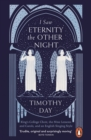 I Saw Eternity the Other Night : King's College, Cambridge, and an English Singing Style - Book