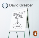 Bullshit Jobs : A Theory - eAudiobook
