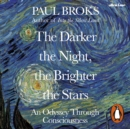 The Darker the Night, the Brighter the Stars : A Neuropsychologist s Odyssey - eAudiobook