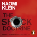 The Shock Doctrine : The Rise of Disaster Capitalism - eAudiobook
