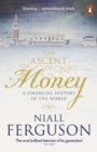 The Ascent of Money : A Financial History of the World - Book