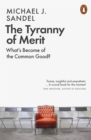 The Tyranny of Merit : What s Become of the Common Good?