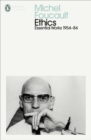 Ethics : Subjectivity and Truth: Essential Works of Michel Foucault 1954-1984 - eBook