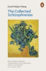 The Collected Schizophrenias - Book