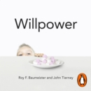 Willpower : Rediscovering Our Greatest Strength - eAudiobook