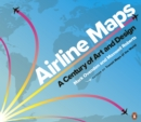 Airline Maps : A Century of Art and Design - eBook
