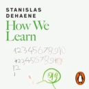 How We Learn : The New Science of Education and the Brain - eAudiobook