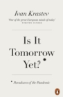 Is It Tomorrow Yet? : Paradoxes of the Pandemic - eBook