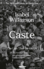Caste : The Lies That Divide Us