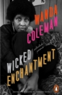 Wicked Enchantment : Selected Poems - Book