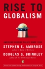 Rise to Globalism : American Foreign Policy Since 1938 - Book
