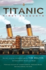 Titanic: First Accounts (Penguin Classics Deluxe Edition) - Book
