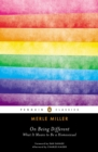 On Being Different : What It Means to Be a Homosexual - Book