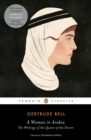 A Woman in Arabia : The Writings of the Queen of the Desert - Book