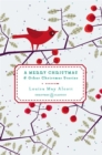 A Merry Christmas : & Other Christmas Stories - Book