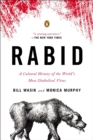 Rabid : A Cultural History of the World's Most Diabolical Virus - Book