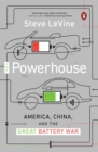 The Powerhouse : America, China and the Great Battery War - Book