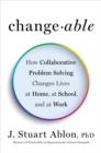 Changeable : The Surprising Science Behind Helping Anyone Change - Book