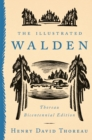 The Illustrated Walden : Thoreau Bicentennial Edition - Book
