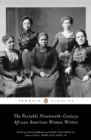 The Portable Nineteenth-Century African American Women Writers - eBook