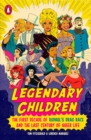 Legendary Children : The First Decade of RuPaul's Drag Race and the First Century of Queer Life - Book