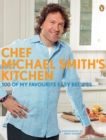 Chef Michael Smith's Kitchen - eBook