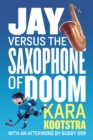 Jay Versus the Saxophone of Doom - eBook