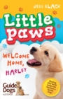 Little Paws 1: Welcome Home, Harley - eBook
