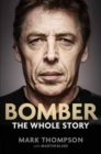 Bomber: The Whole Story - Book