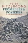 Fromelles and Pozi res : In the Trenches of Hell - Book