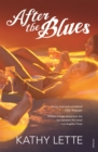 After the Blues : What Debbie Did Next - eBook