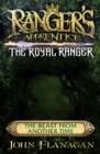 Ranger's Apprentice The Royal Ranger: The Beast from Another Time - eBook