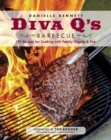Diva Q's Barbecue : 195 Recipes for Cooking with Family, Friends & Fire - Book