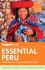 Fodor's Essential Peru - Book