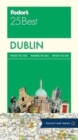 Fodor's Dublin 25 Best - Book