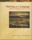 Painting as a Language : Material, Technique, Form, Content - Book