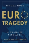 EuroTragedy : A Drama in Nine Acts - Book