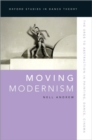 Moving Modernism : The Urge to Abstraction in Painting, Dance, Cinema - Book