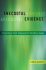 Anecdotal Evidence : Ecocritiqe from Hollywood to the Mass Image - Book