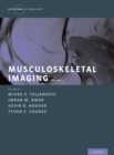 Musculoskeletal Imaging Volume 2 : Metabolic, Infectious, and Congenital Diseases; Internal Derangement of the Joints; and Arthrography and Ultrasound - eBook