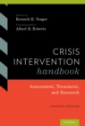 Crisis Intervention Handbook : Assessment, Treatment, and Research - eBook
