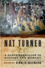 Nat Turner : A Slave Rebellion in History and Memory - eBook