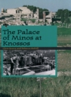 The Palace of Minos at Knossos - eBook