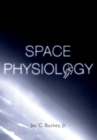 Space Physiology - eBook