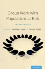 Group Work with Populations At-Risk - eBook