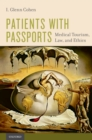 Patients with Passports : Medical Tourism, Law, and Ethics - eBook