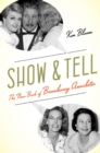 Show and Tell : The New Book of Broadway Anecdotes - eBook